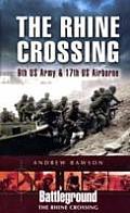 Rhine Crossing 9th US Army & 17th US Airborne