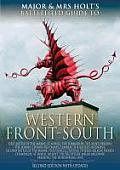 Major and Mrs. Holt's Battlefield Guide to Western Front-South