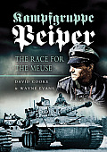 Kampfgruppe Peiper The Race for the Meuse