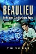 Beaulieu: Finishing School for Secret Agents