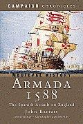 Armada 1588 The Spanish Assault on England