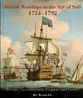 British Warships in the Age of Sail 1714-1792: Design, Construction, Careers and Fates