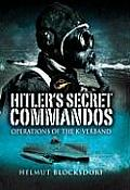 Hitler's Secret Commandos: Operations of the K-Verband