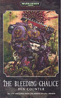 The Bleeding Chalice (Warhammer 40,000 Novels)