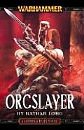 Orcslayer (Warhammer Novels)