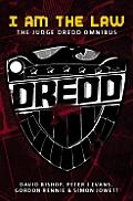 I Am the Law: The Judge Dredd Omnibus (Judge Dredd)