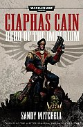 Ciaphas Cain Hero Of The Imperium Warhammer 40k