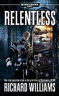Relentless (Warhammer 40,000 Novels)