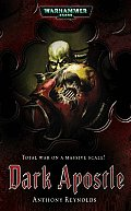 Dark Apostle (Warhammer 40,000 Novels)
