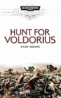 The Hunt for Voldorius (Warhammer 40,000 Novels: Space Marine Battles) Cover