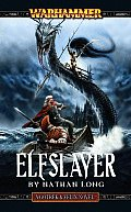 Elfslayer Elfslayer (Gotrek & Felix Novels) Cover