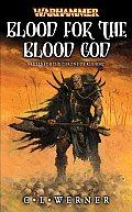 Blood For The Blood God Warhammer