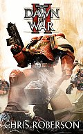 Dawn of War II (Warhammer 40,000 Novels) Cover