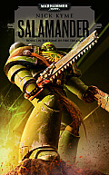 Salamander: Book 1 in the Tomb of Fire Trilogy (Warhammer 40,000 Novels: Space Marines) Cover