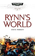 Rynn's World (Warhammer 40,000 Novels: Space Marines) Cover