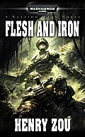 Flesh & Iron Bastion Wars Warhammer