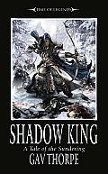 Shadow King: A Tale of the Sundering (Time of Legends) Cover
