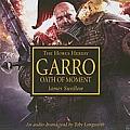 Garro: Oath of Moment (Horus Heresy)