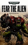 Fear the Alien (Warhammer 40,000 Novels) Cover
