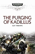 The Purging of Kadillus (Warhammer 40,000 Novels: Space Marine Battles) Cover