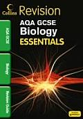 Collins GCSE Essentialsaqa Biology: Revision Guide