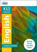 Letts Key Stage 3 Revision -- English: Complete Coursebook