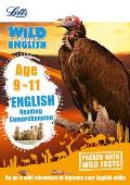 Letts Wild about -- English - Reading Comprehension Age 9-11
