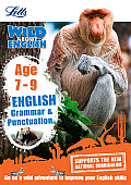 Letts Wild about -- English - Grammar & Punctuation Age 7-9
