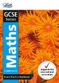 Letts Gcse Revision Success (New 2015 Curriculum Edition) -- Gcse Maths Foundation: Exam Practice Workbook, with Practice Test Paper