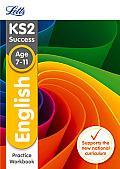 Letts Ks2 Sats Revision Success - New 2014 Curriculum Edition -- Ks2 English: Practice Workbook
