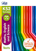 Letts Ks2 Sats Revision Success - New 2014 Curriculum Edition -- Ks2 Maths, English and Science: Tests