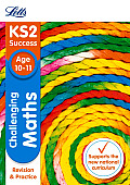 Letts Ks2 Sats Revision Success - New 2014 Curriculum Edition -- Challenging Maths Age 10-11
