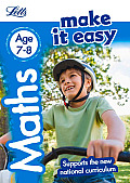 Letts Make It Easy Complete Editions -- Maths Age 7-8: New Edition (Letts Make It Easy)