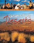 Spreading Deserts
