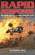 Rapid Response My Inside Story as a Motor Racing Life Saver