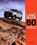 Land Rover: 60 Years of Adventure