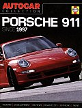 Autocar on Porsche: The Best Words, Photos and Data from the World's Oldest Car Magazine