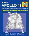 Apollo 11 1969 Owners' Workshop Manual: (Including Saturn V, CM-107, SM-107, LM-5) NASA MISSION AS-506 (NASA Mission Reports)