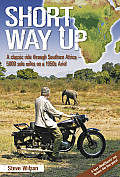 Short Way Up By Motorcycle from Cape Town to Zambia & Back