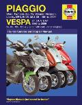 Piaggio Vespa: Sfera, Typhoon, Zip, Fly, Skipper, Hexagon, Liberty, Nrg, B125, X8 & X9 1991 to 2009 and Vespa Et, LX, S & GT 1996 to (Haynes Service & Repair Manual)