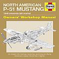 Haynes North American P-51 Mustang: 1940 Onwards (All Marks) (Haynes Owners Workshop Manuals)