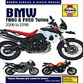 BMW F800 (Inc F650) Twins Service & Repair Manual: 2006 to 2010