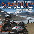 Worlds Great Adventure Motorcycle Routes