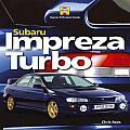 Subaru Impreza Turbo: Haynes Enthusiast Guide Series (Haynes Enthusiast Guide)