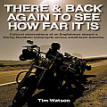 There & Back Again to See How Far It Is: Cultural Observations of an Englishman Aboard a Harley-Davidson Motorcycle Around Small-Town America