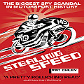 Stealing Speed The Biggest Spy Scandal in Motorsport History