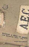 Without a Shot in Anger - Army Agitators, 1944-1946