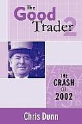 The Good Trader II - The Crash of 2002