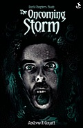 Dark Chapters: The Oncoming Storm
