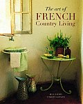 Art Of French Country Living